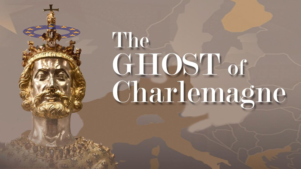 The Ghost of Charlemagne -