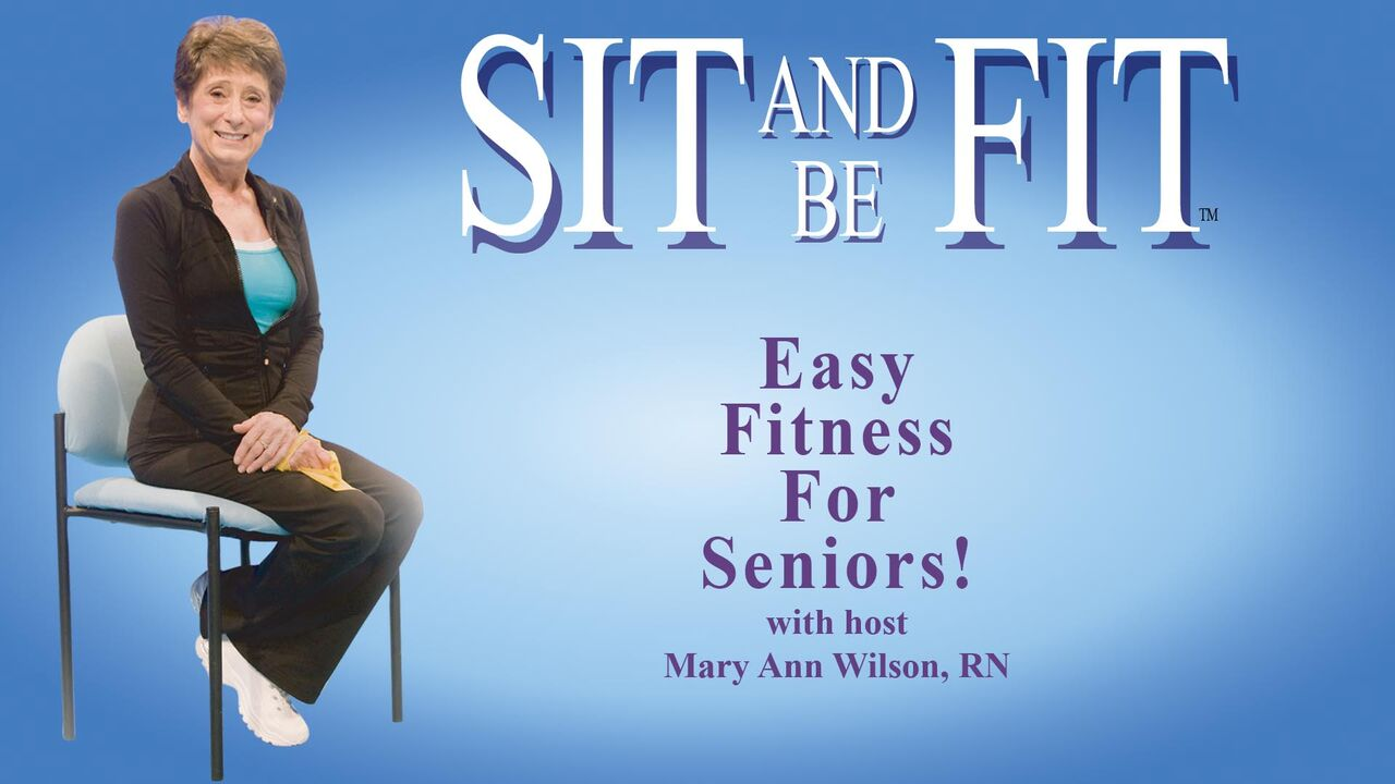 Sit and Be Fit  -