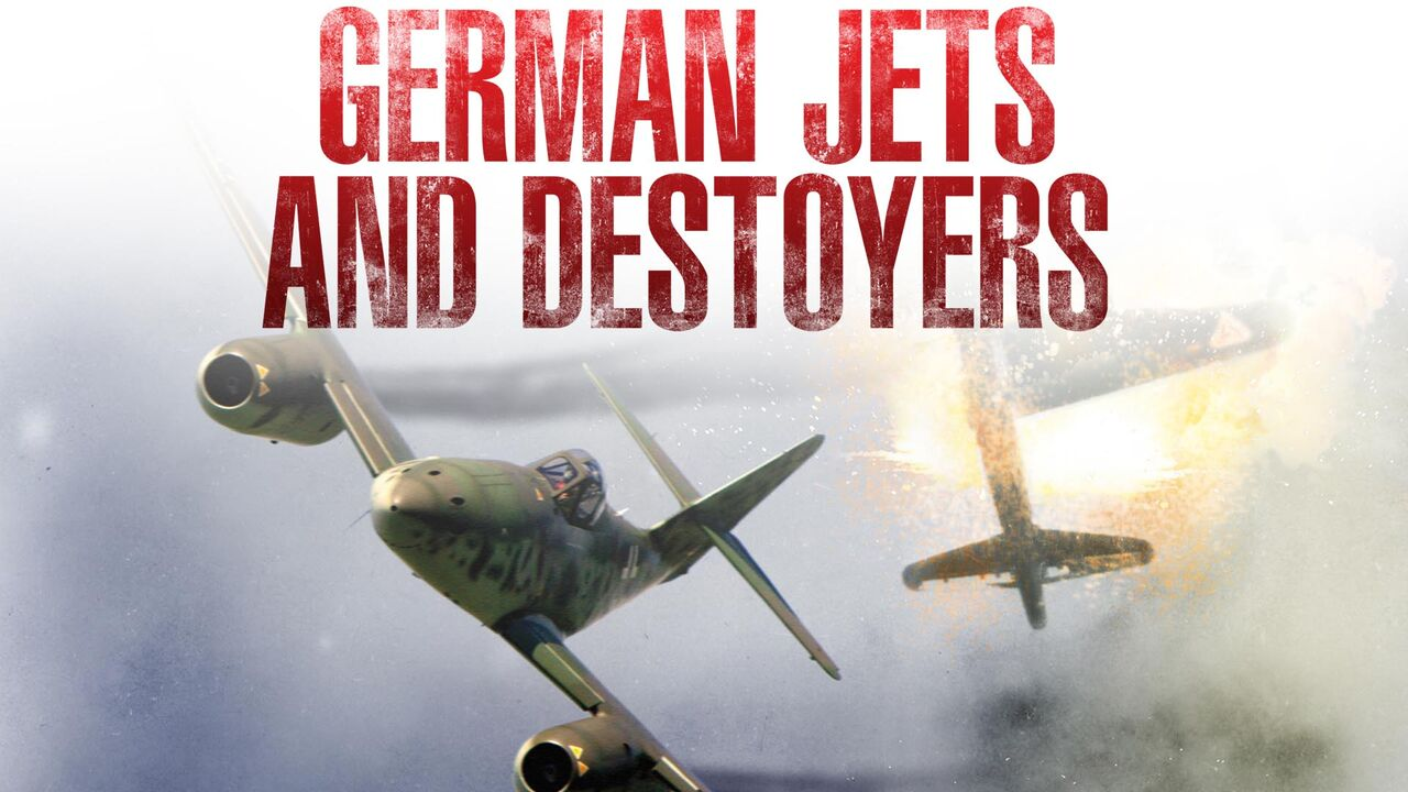 German Jets and Destroyers -