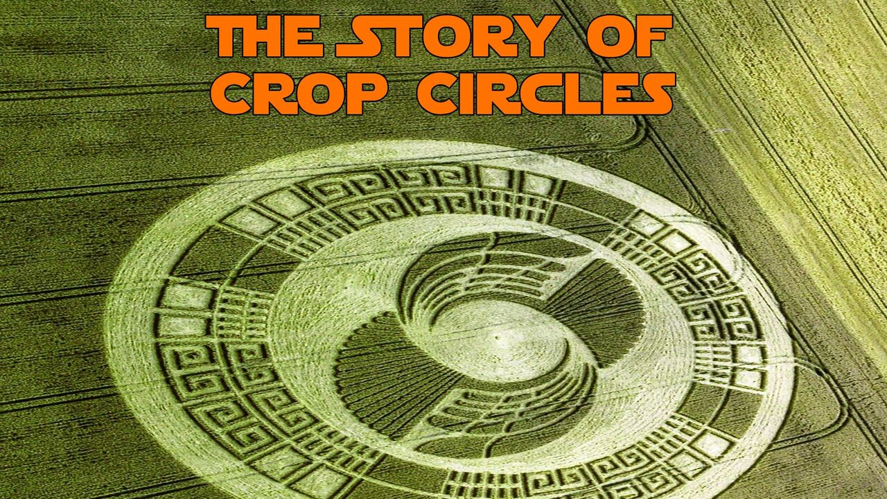 The Story of Crop Circles -