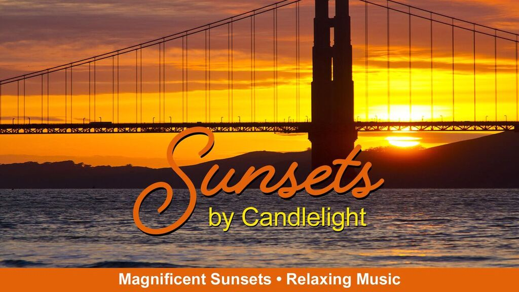Sunsets By Candlelight  -
