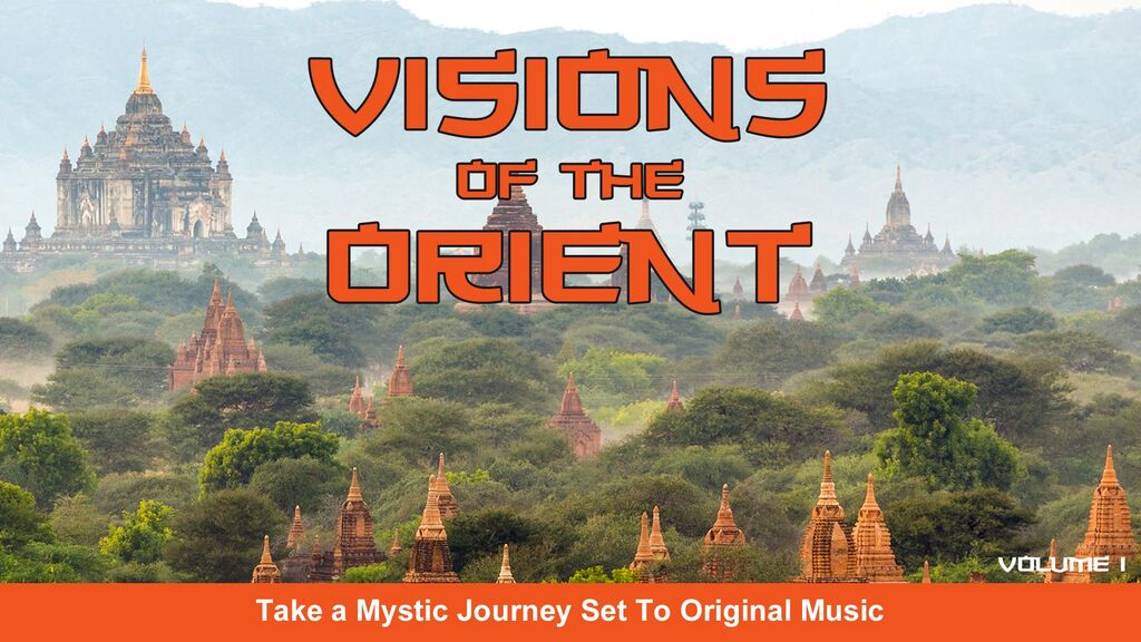 Visions of the Orient -