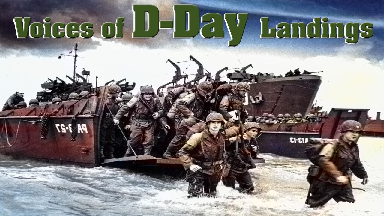Voices of D-Day Landings -