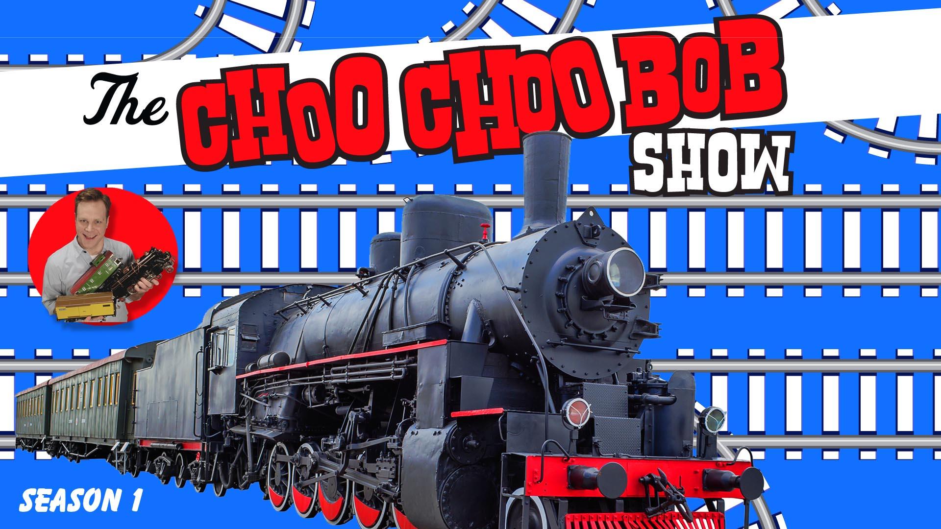 CHOO CHOO BOB -