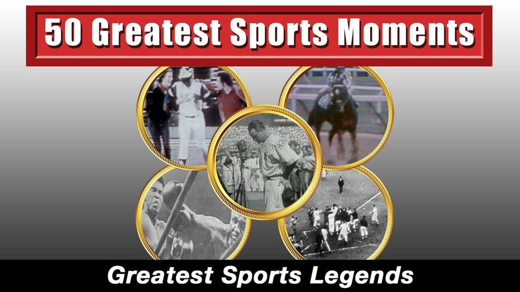 50 Greatest Sports Moments -