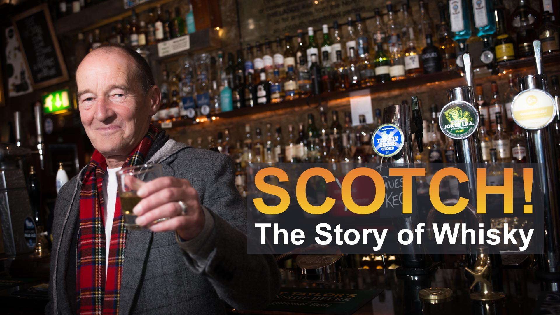 Scotch! The Story of Whisky  -