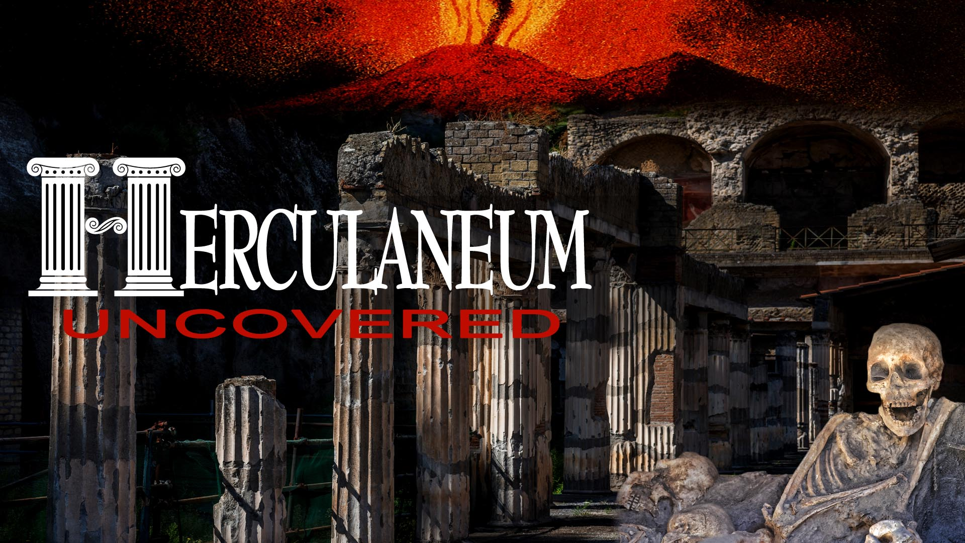 Herculaneum Uncovered -