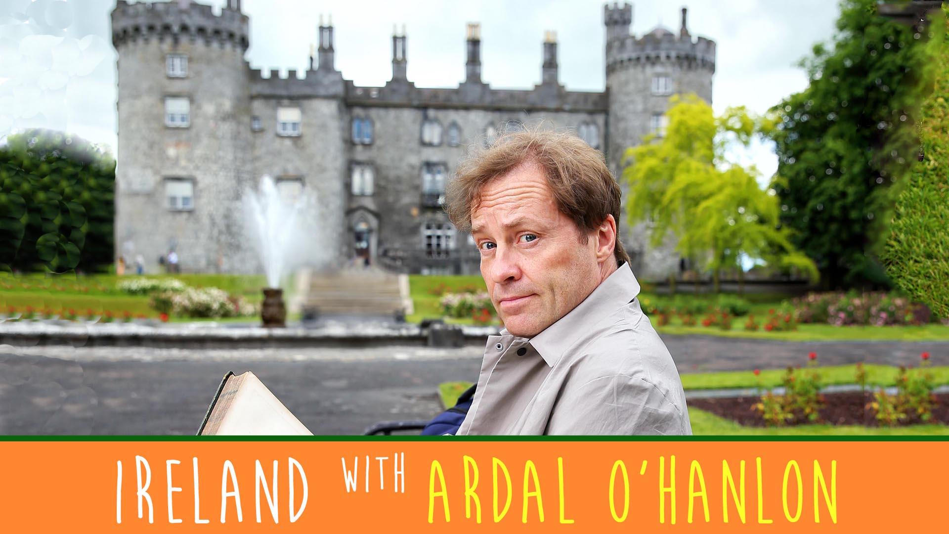 Ireland With Ardal O'Hanlon -