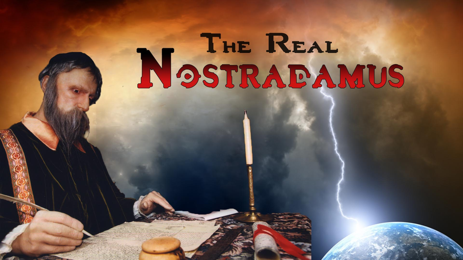 The Real Nostradamus -