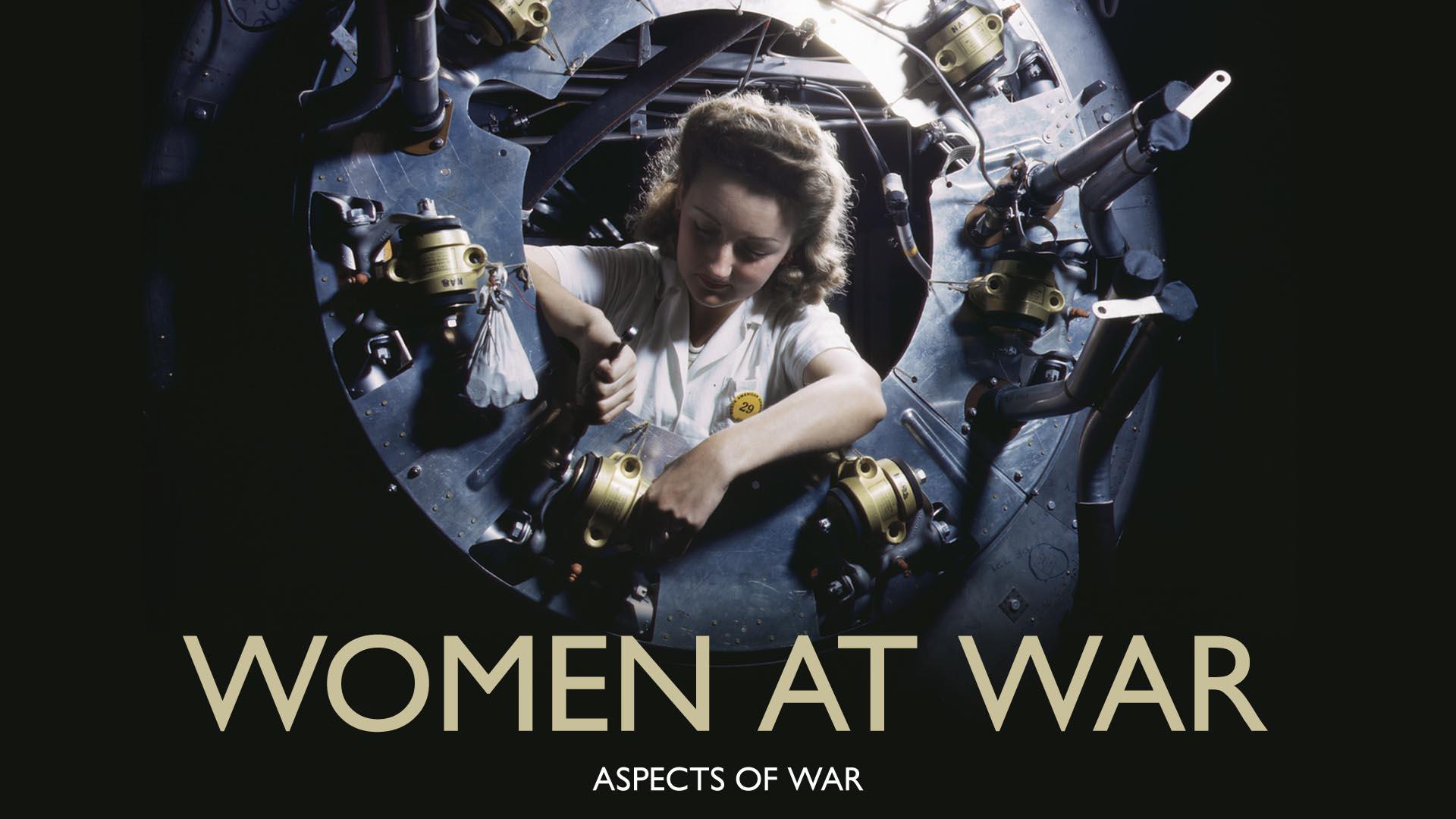 Women at War: Aspects of War -