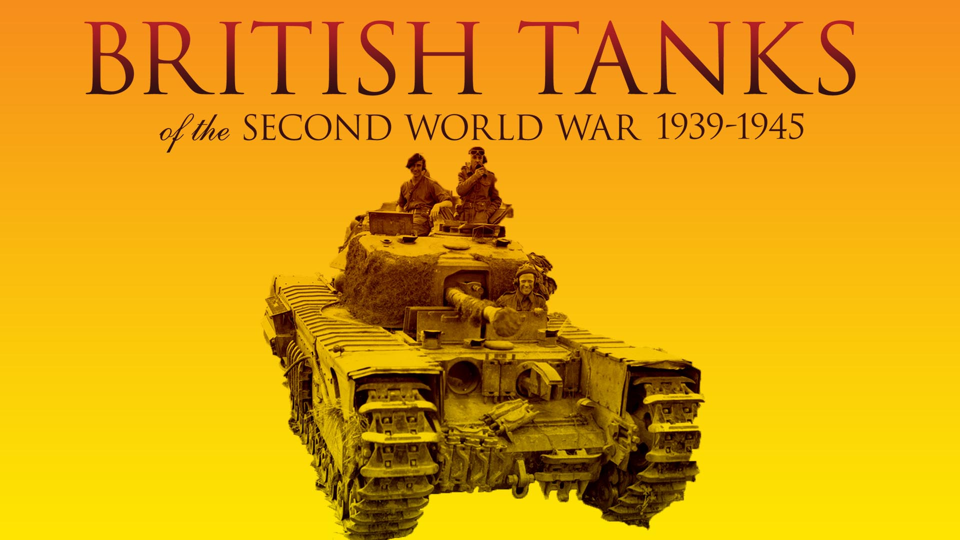 British Tanks of the Second World War 1939 - 1945 -