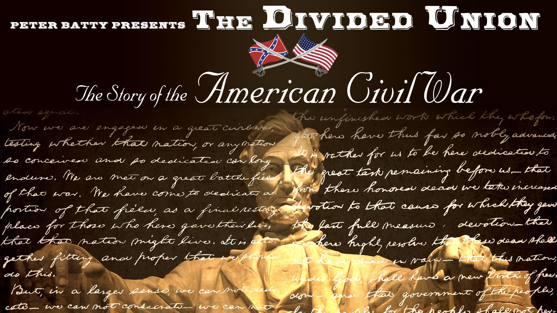 The Divided Union: The Story of the American Civil War -