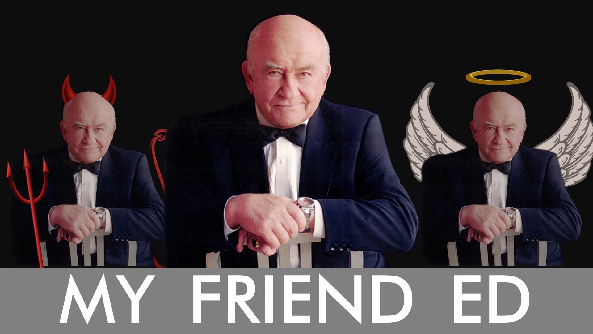 My Friend Ed -