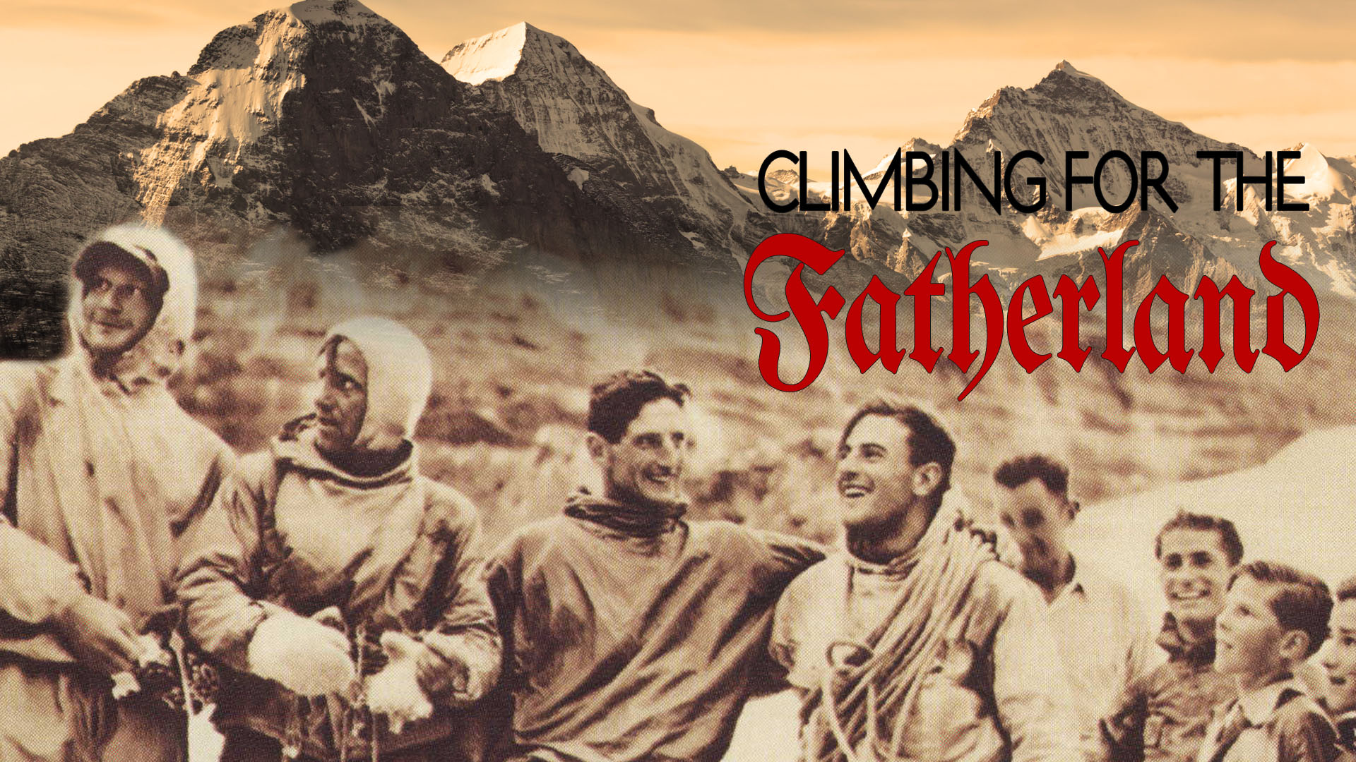 Climbing for the Fatherland  -