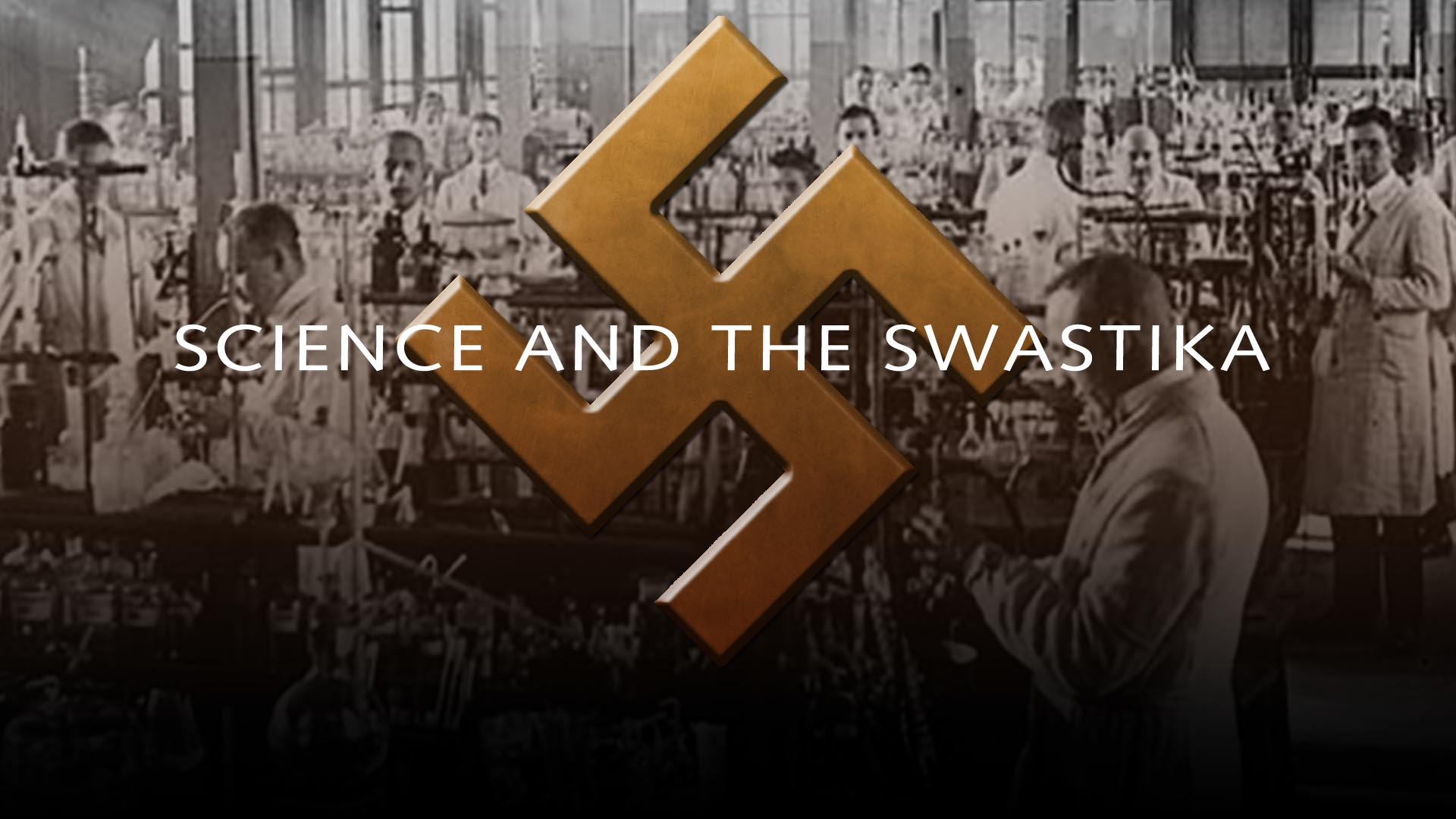 Science and the Swastika  -