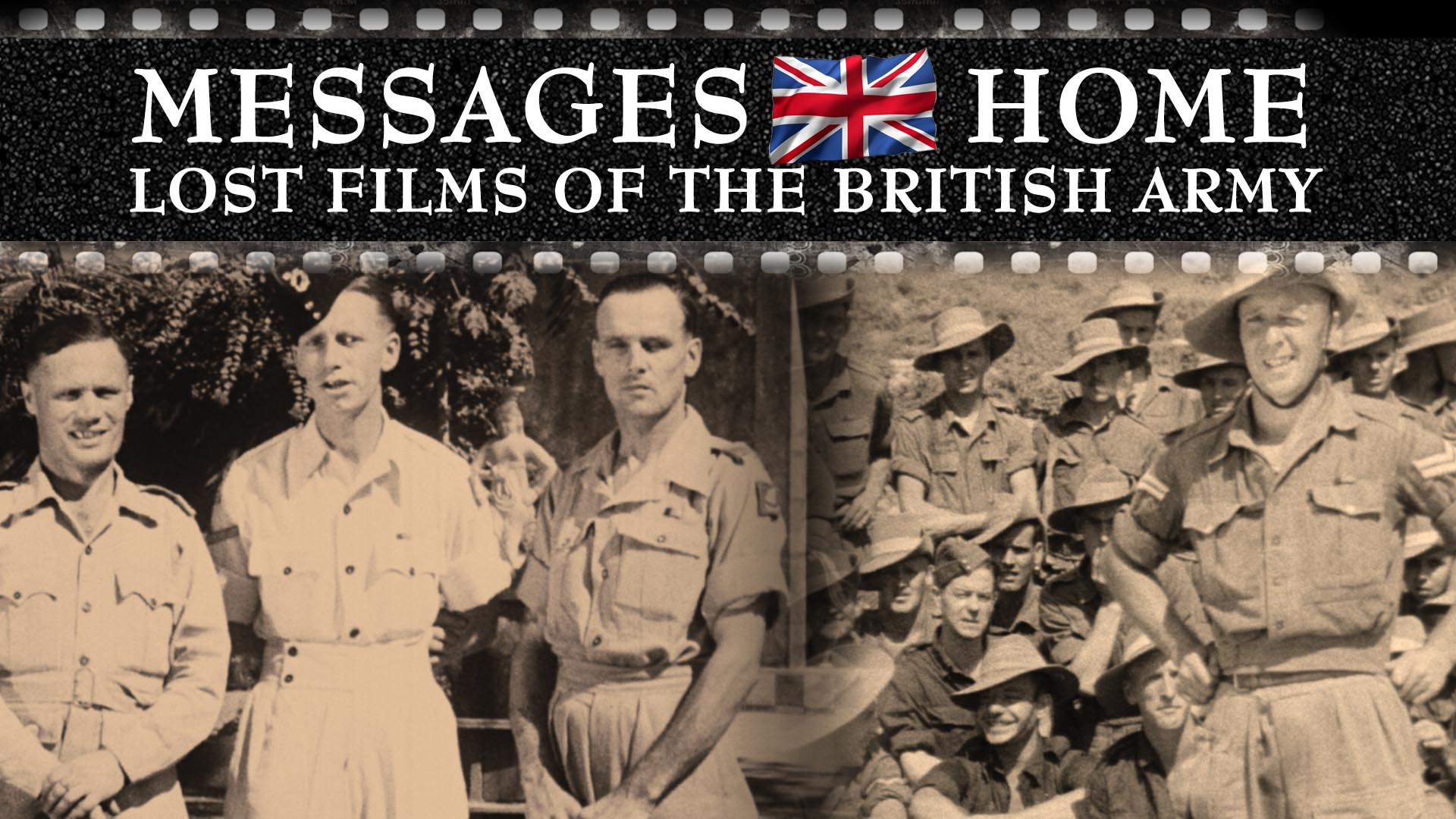Messages Home: Lost Films of the British Army -