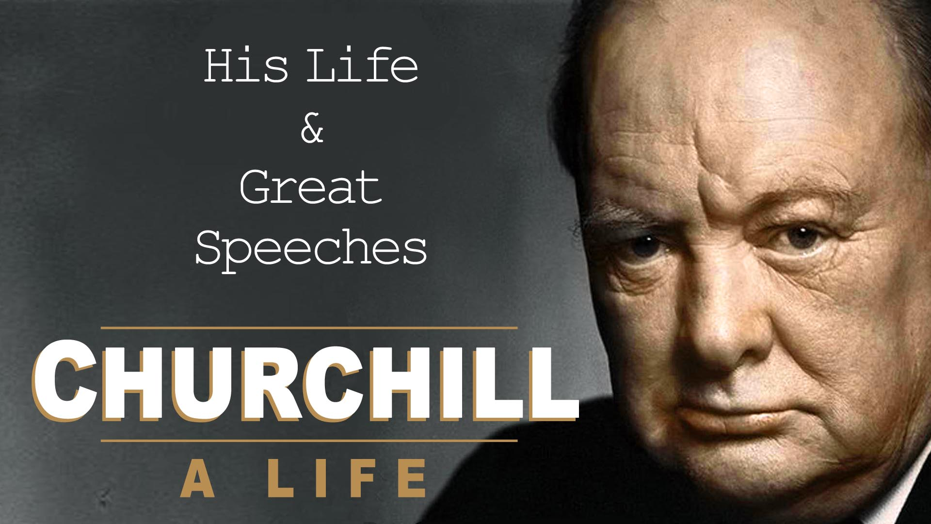 Churchill A Life: His Life & Great Speeches -
