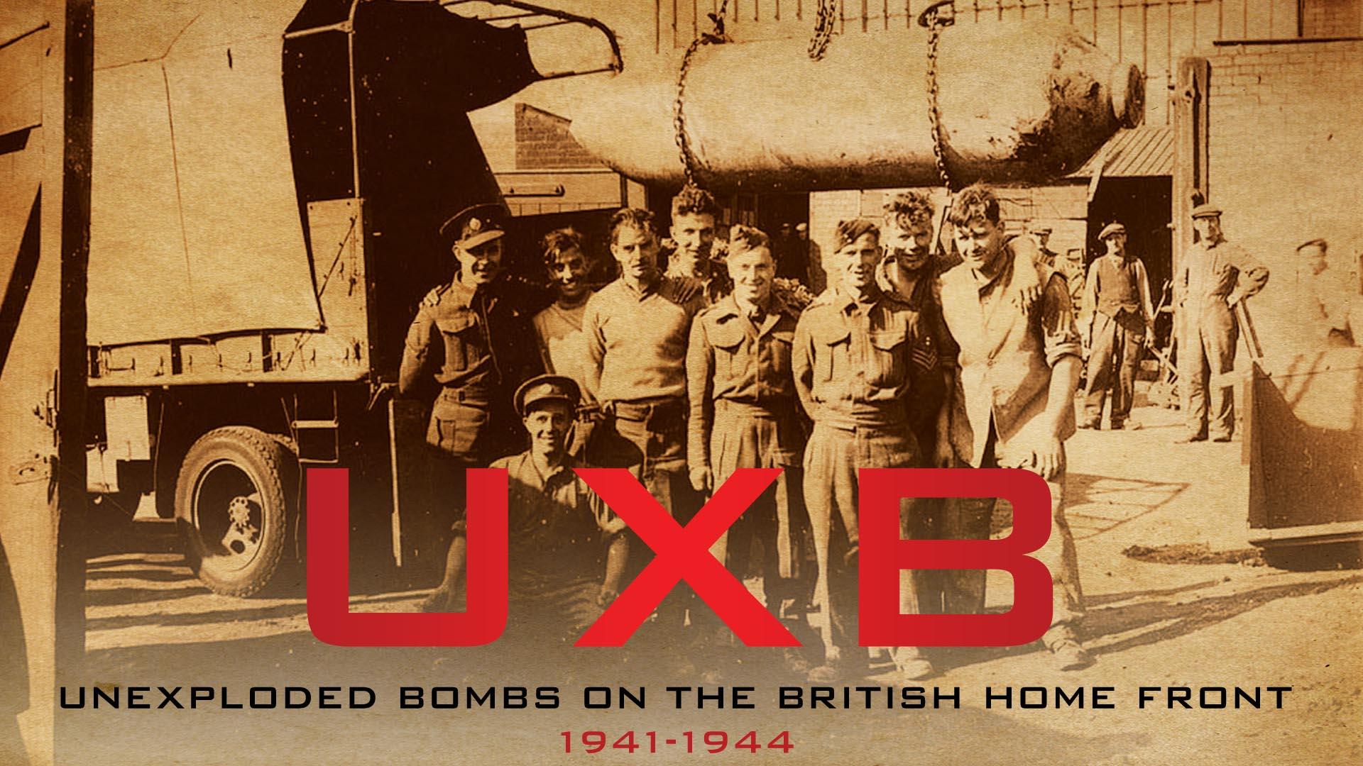 U.X.B. Unexploded Bomb Disposal WWII England -