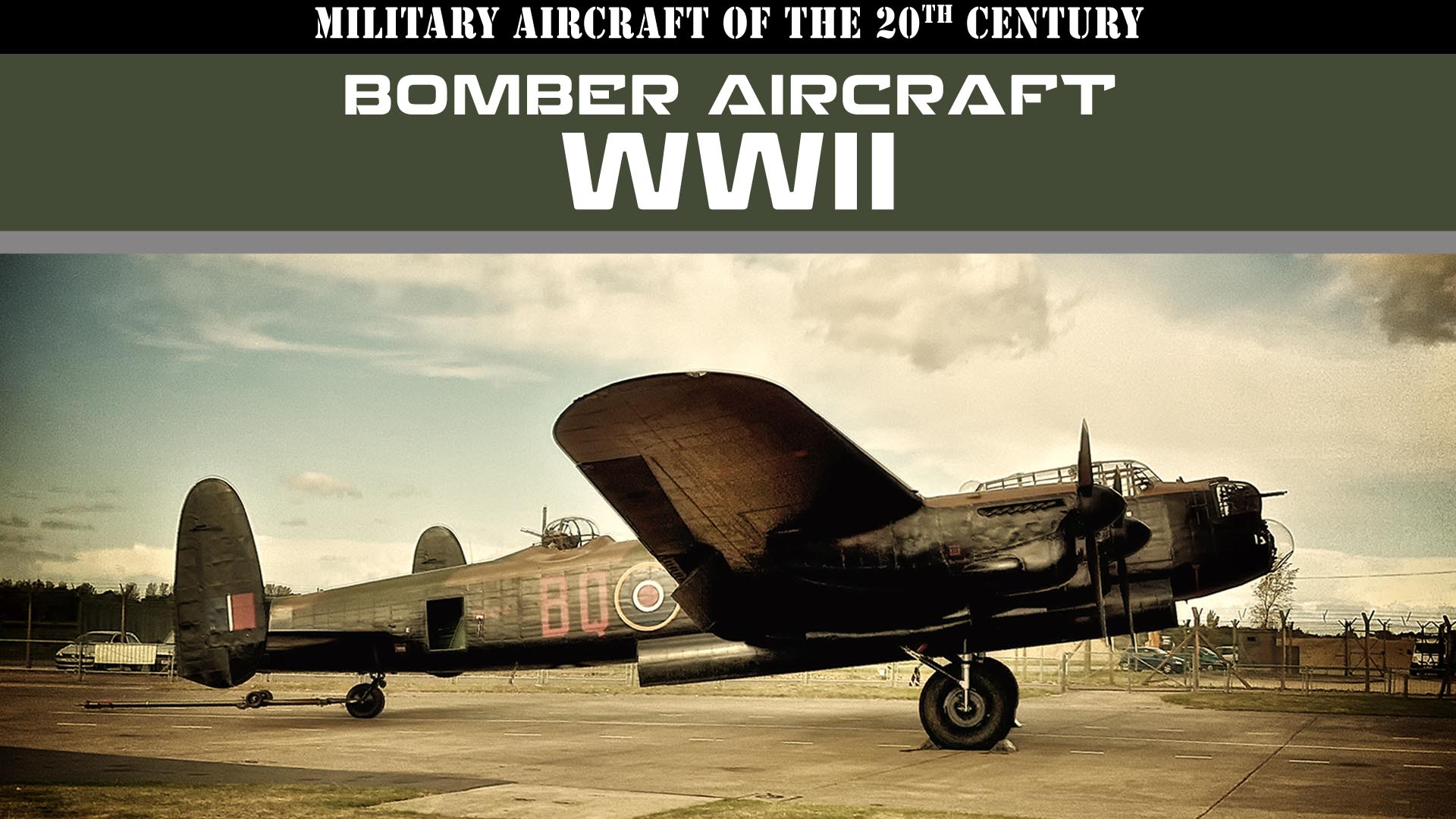 Military Aircraft of the 20th Century: Bomber Aircraft - WWII -