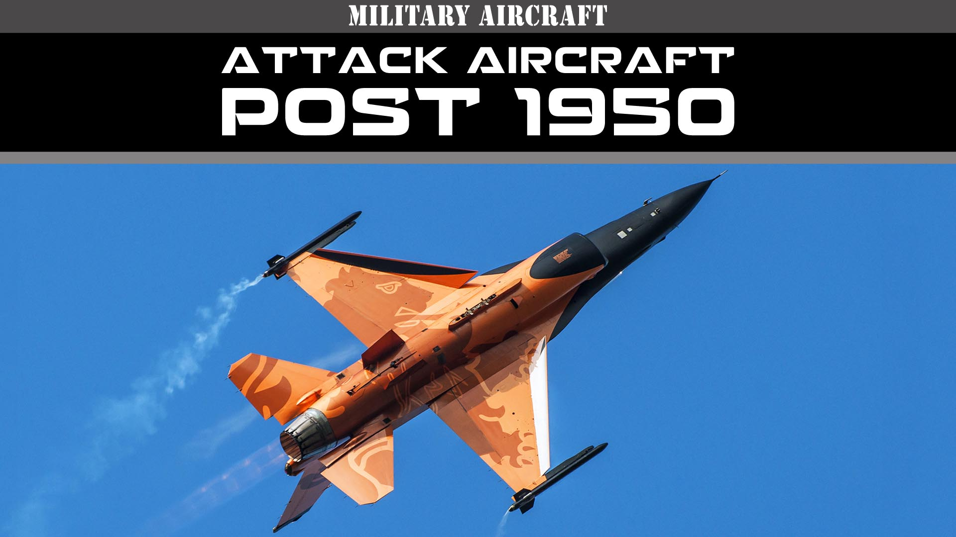 Military Aircraft of the 20th Century: Attack Aircraft - Post 1950 -