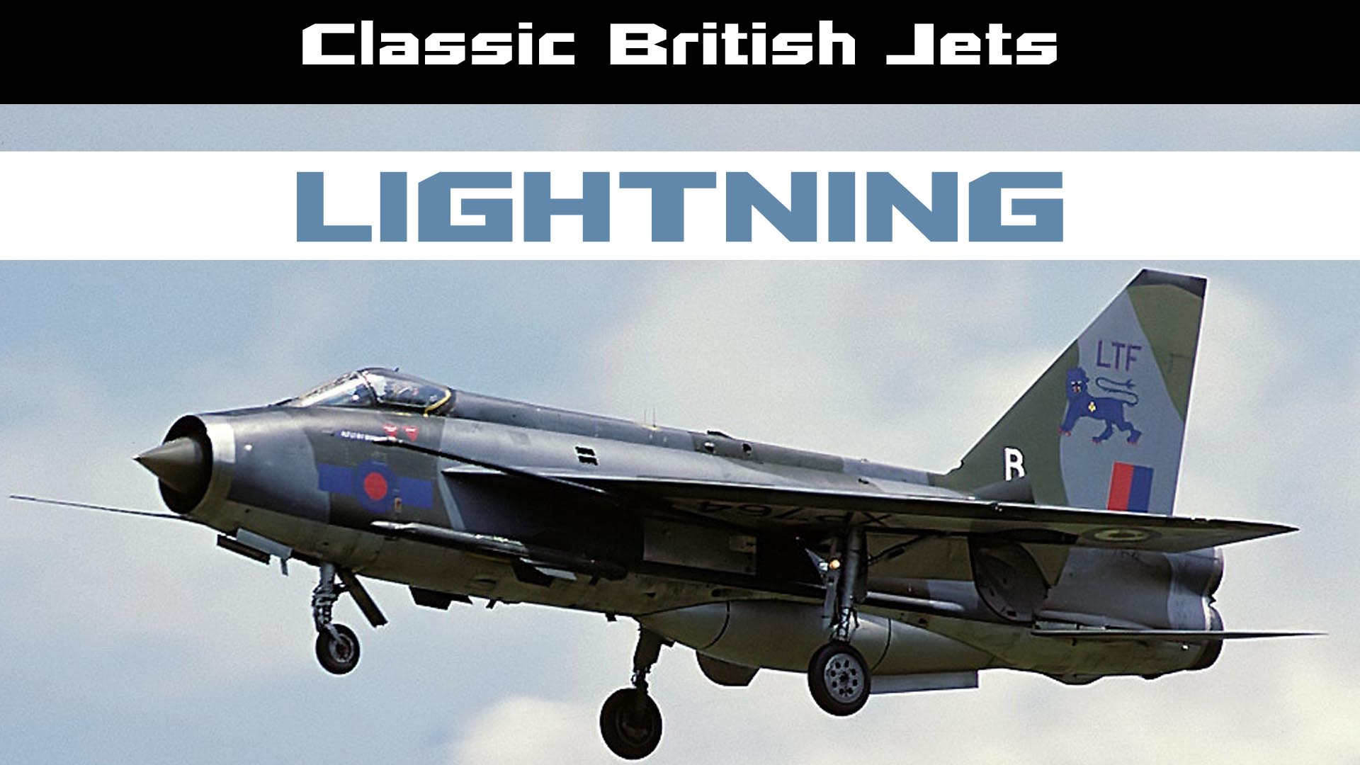 Classic British Jets: Lightning -