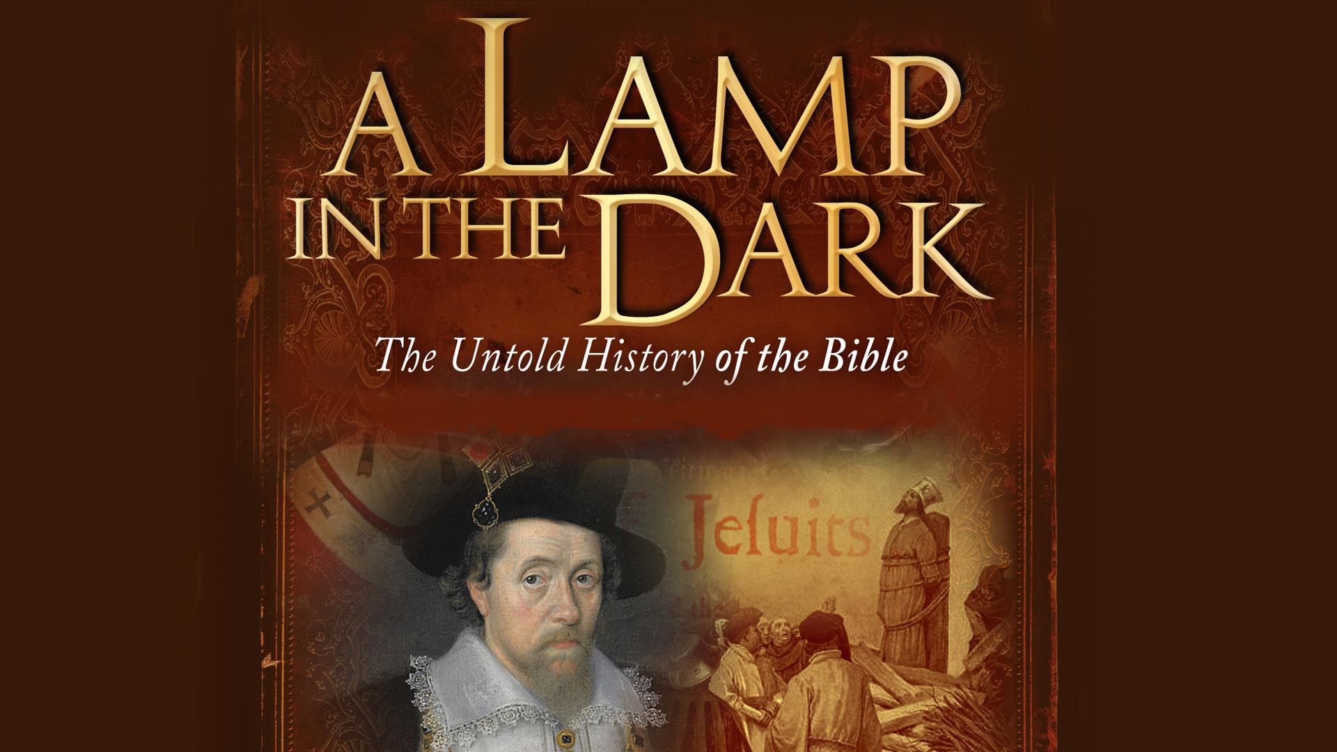 A Lamp in the Dark: Untold History of the Bible -