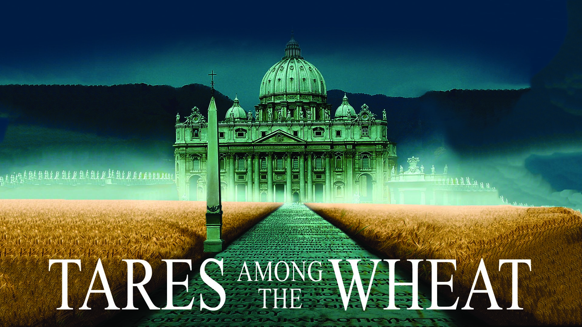 Tares Among the Wheat: Sequel to A Lamp in the Dark -