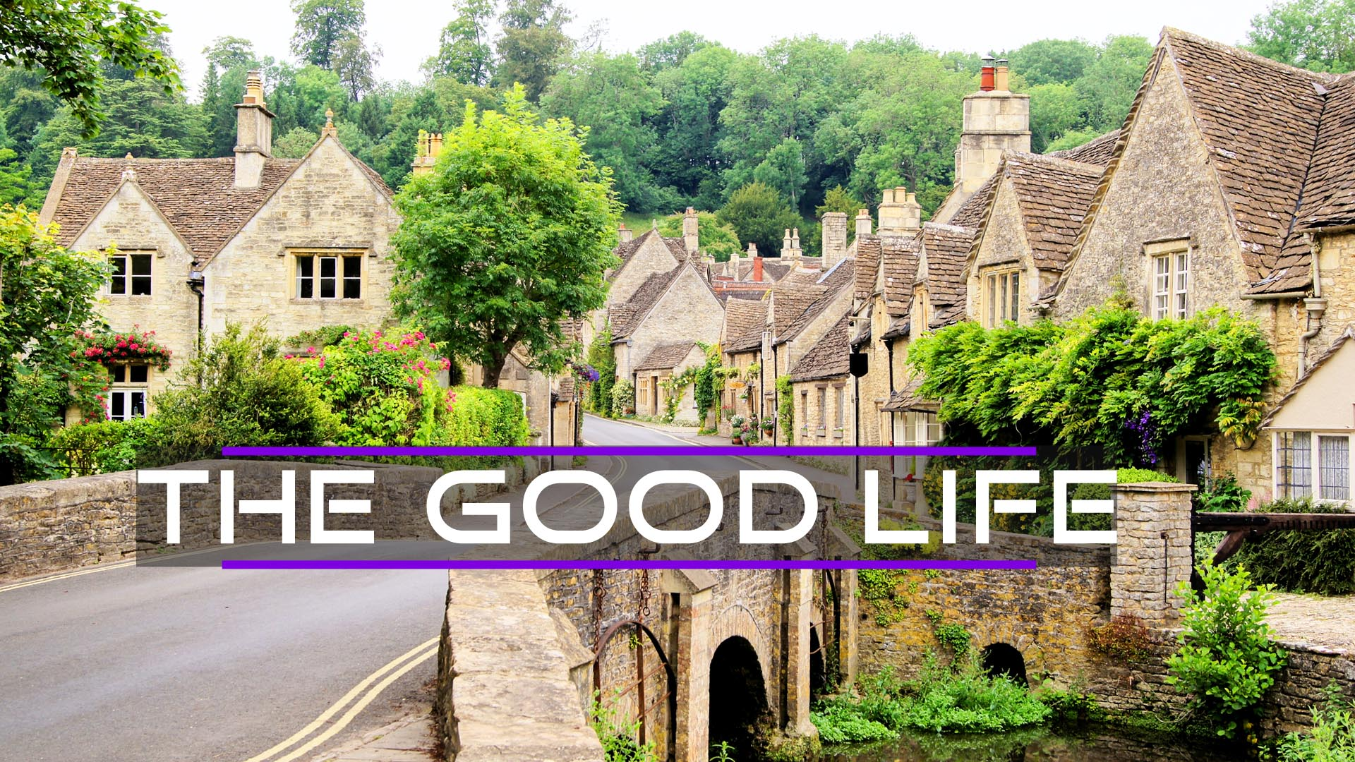 The Good Life -