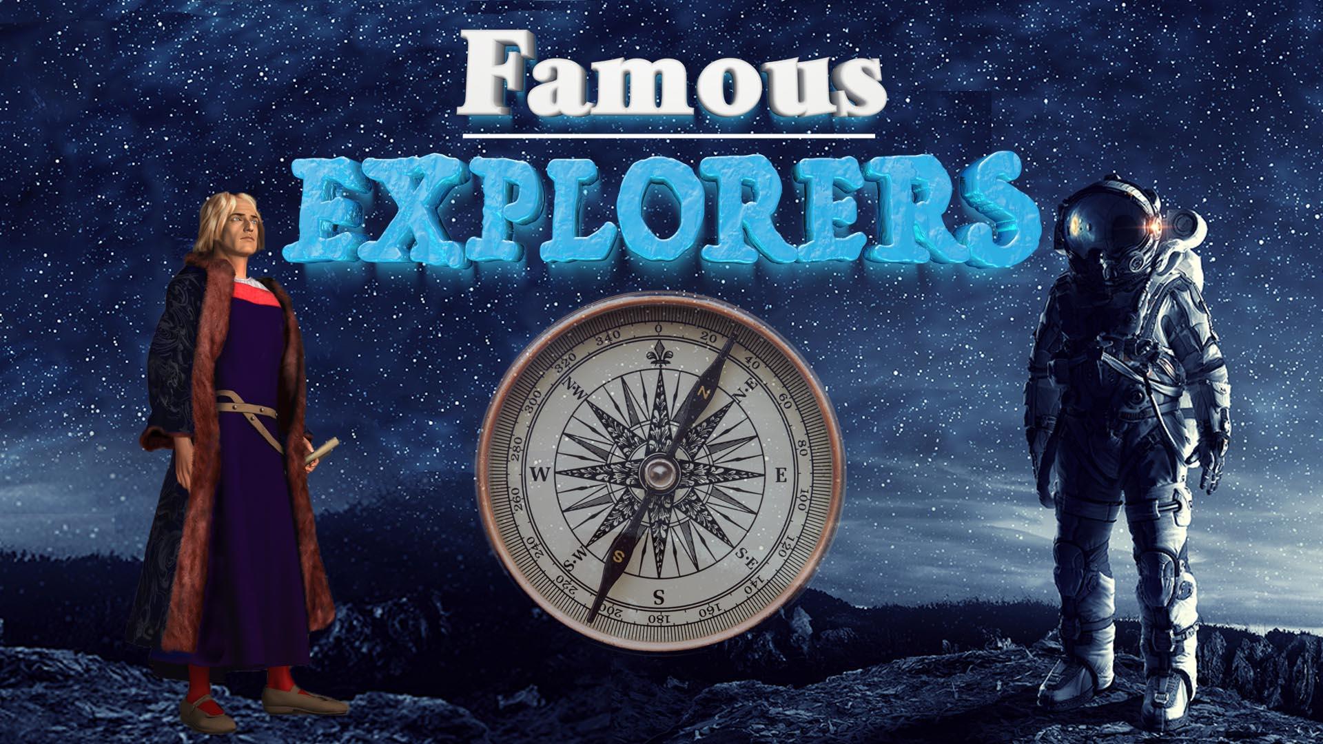 Famous Explorers -