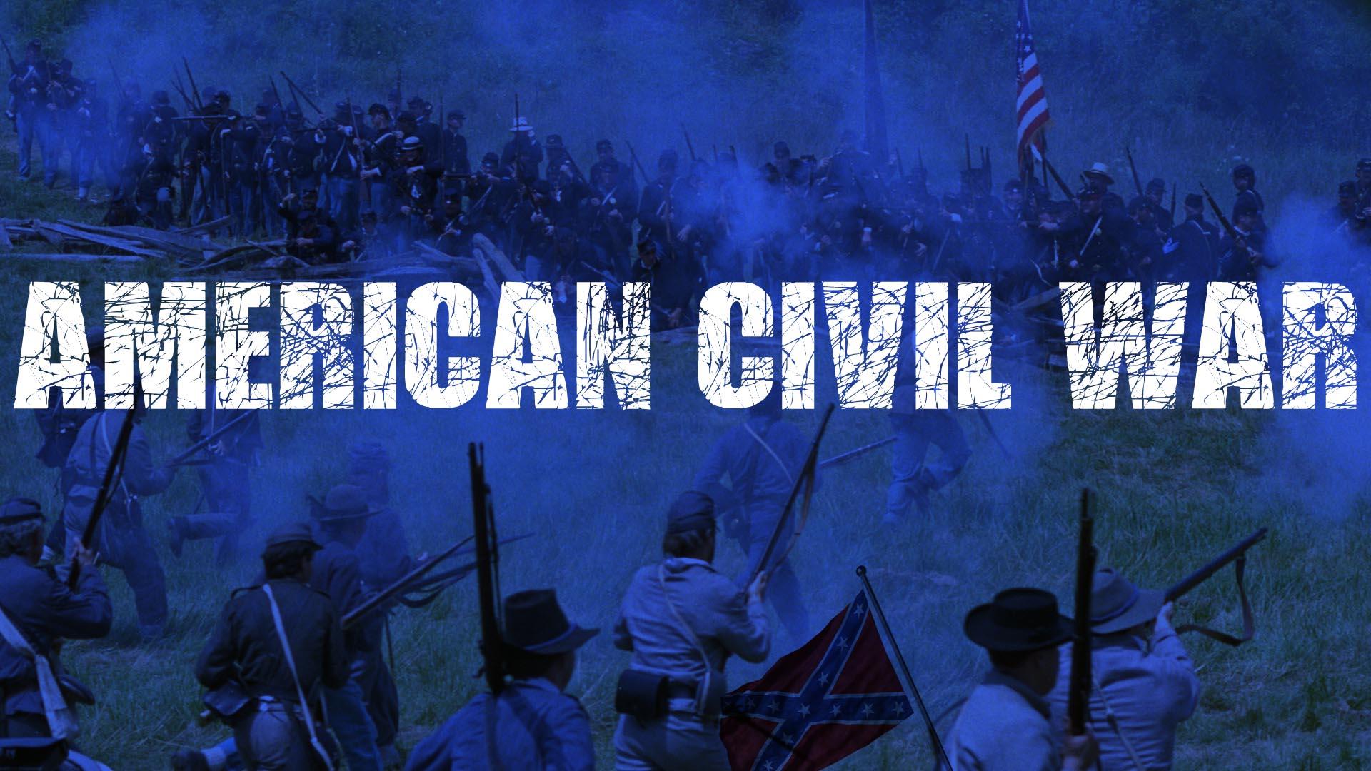 AMERICAN CIVIL WAR -