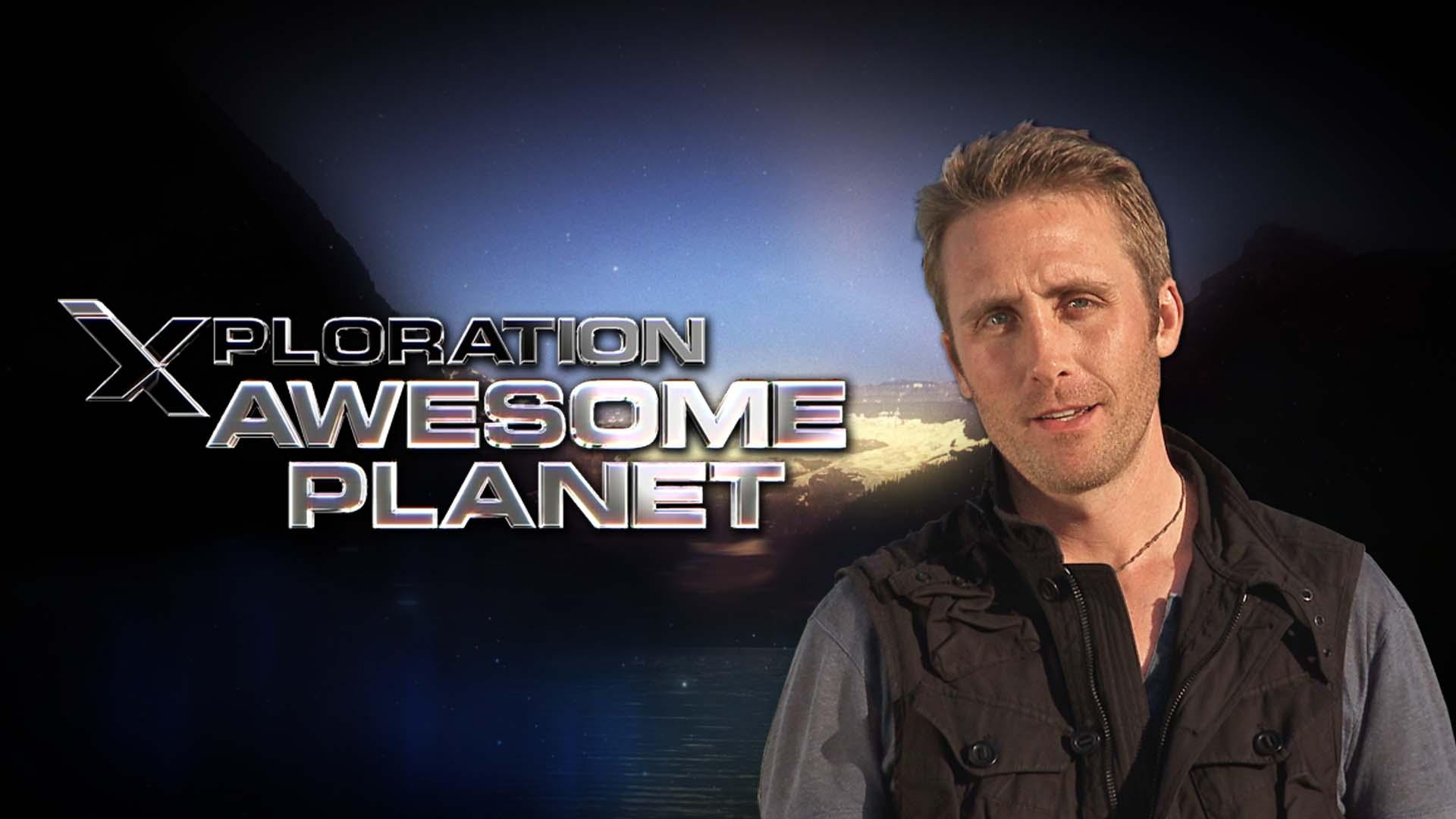 Xploration Awesome Planet -