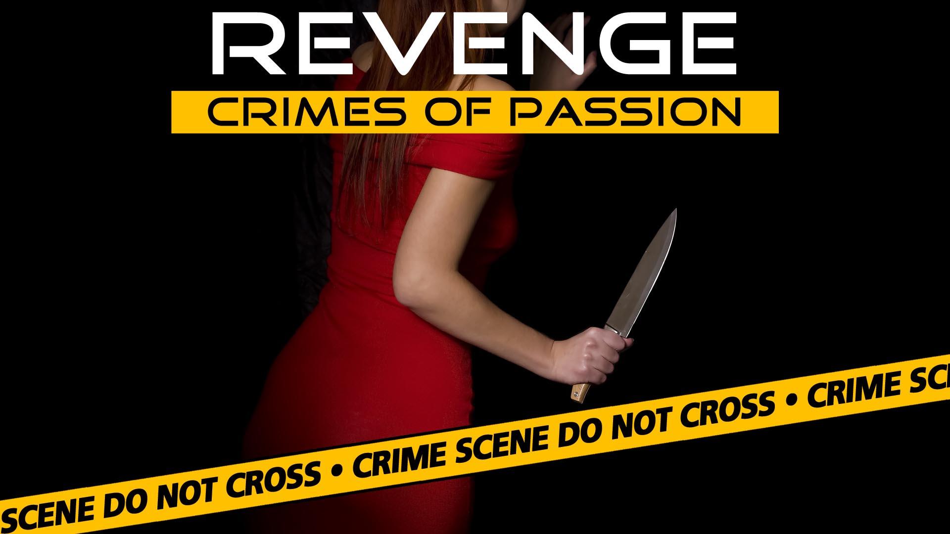Revenge: Crimes of Passion -