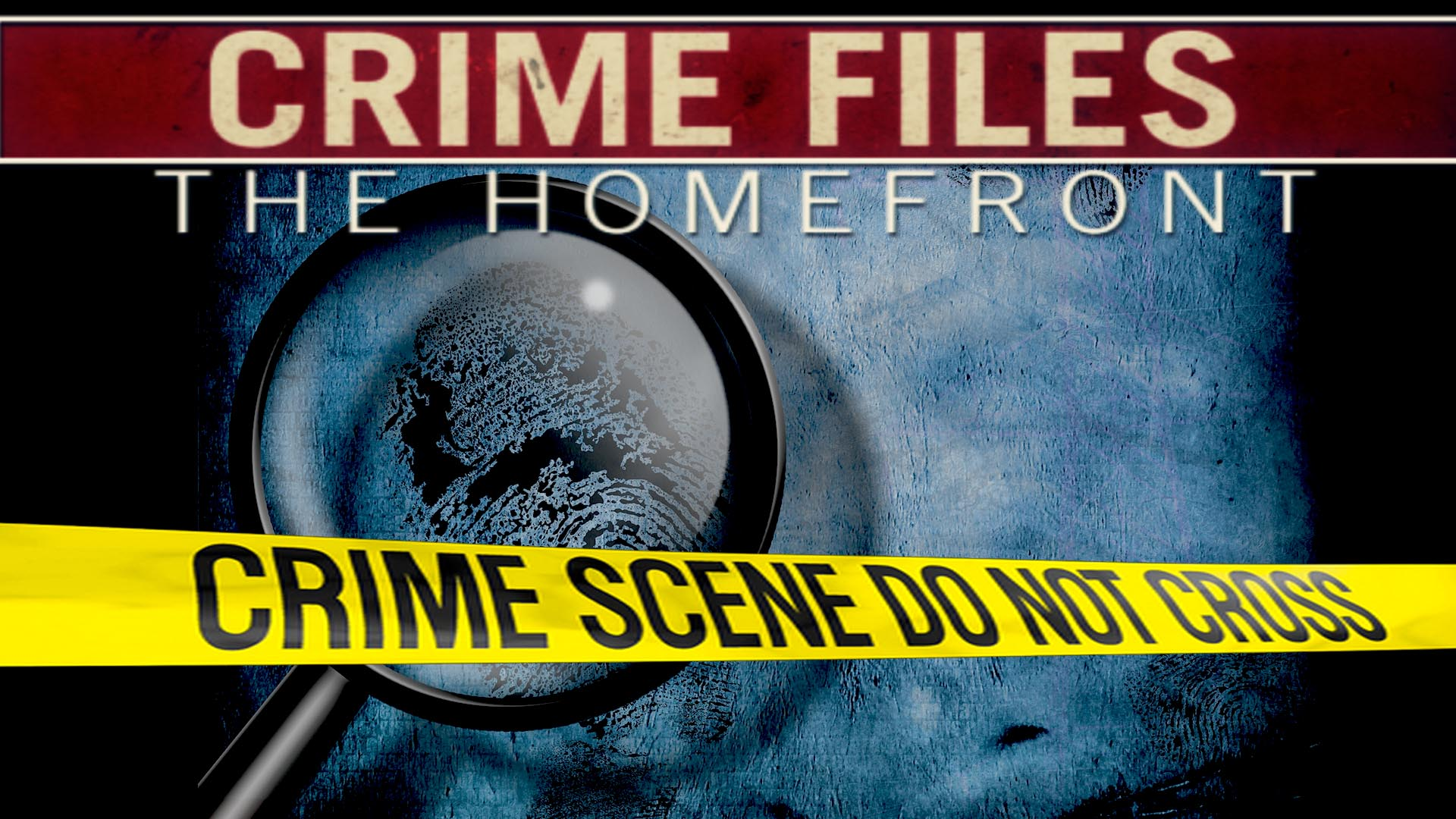 Crime Files: The Homefront -