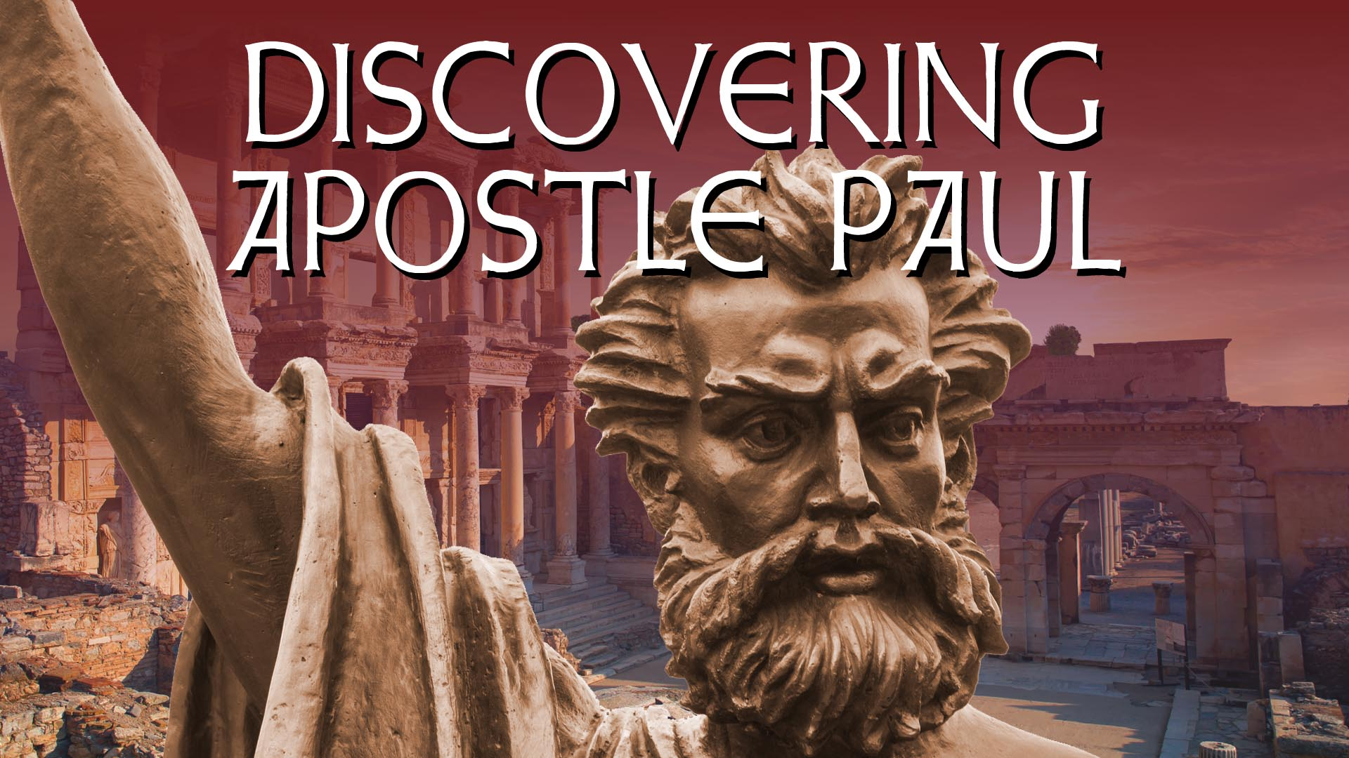 Discovering Apostle Paul -