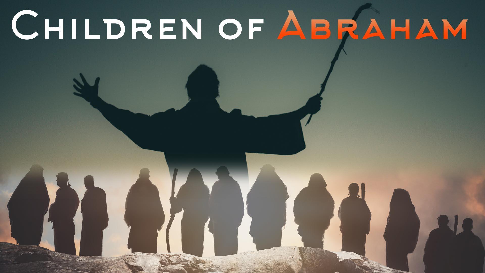 Children of Abraham -