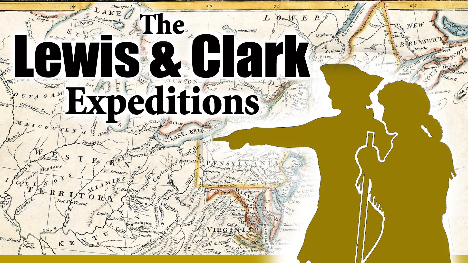 The Lewis and Clark Expeditions -