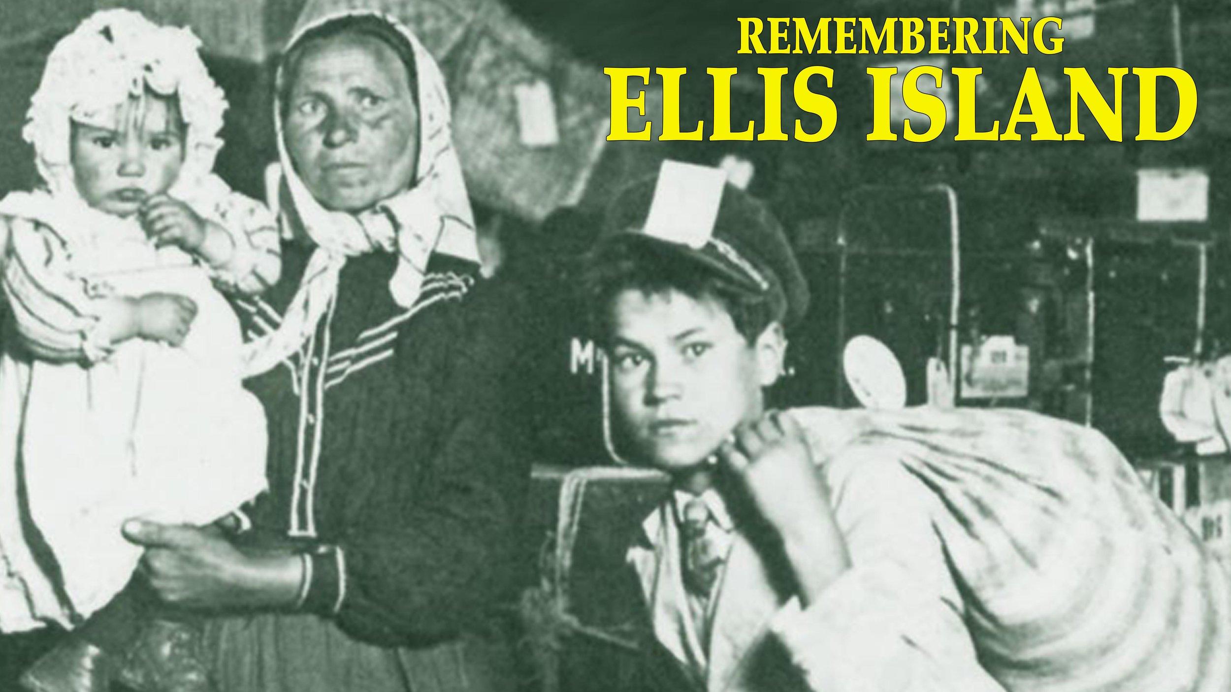 Remembering Ellis Island -