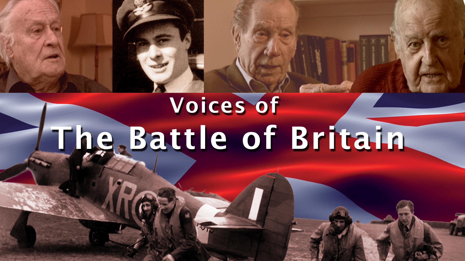 Voices of the Battle of Britain -