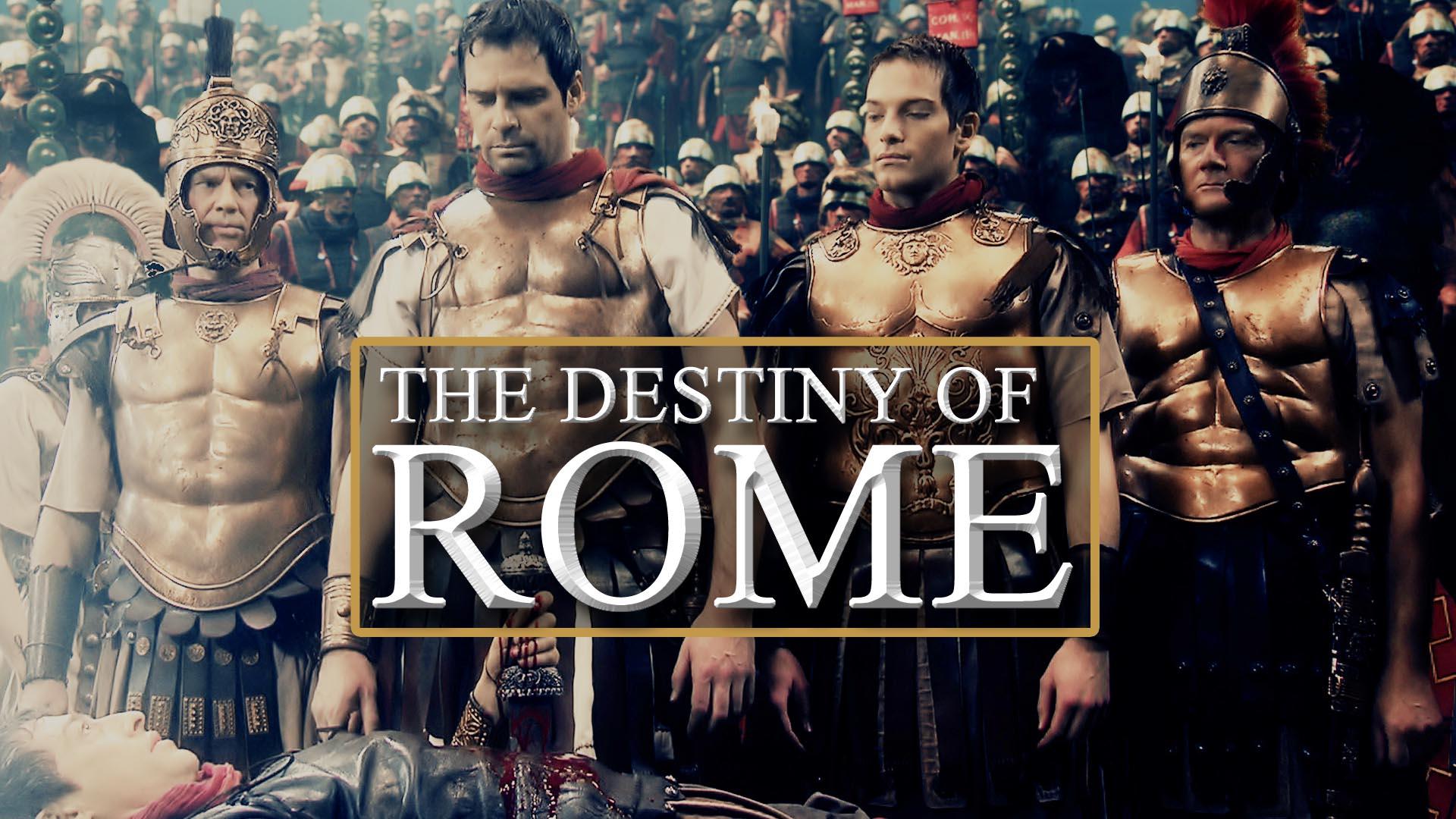 The Destiny of Rome -