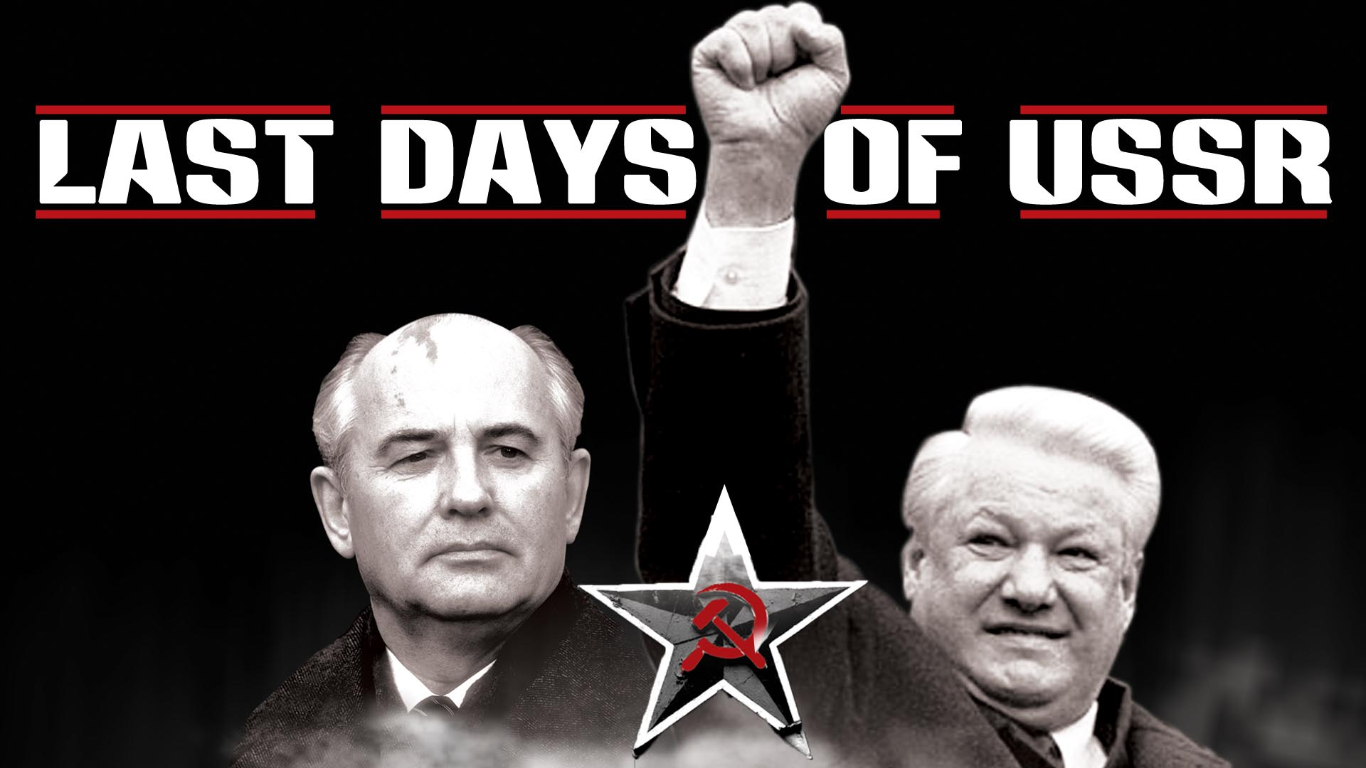Last Days of the USSR -