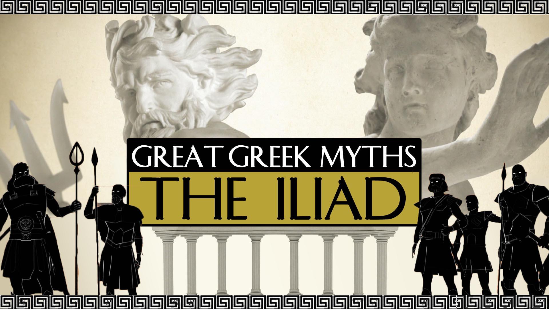 Great Greek Myths - The Iliad -