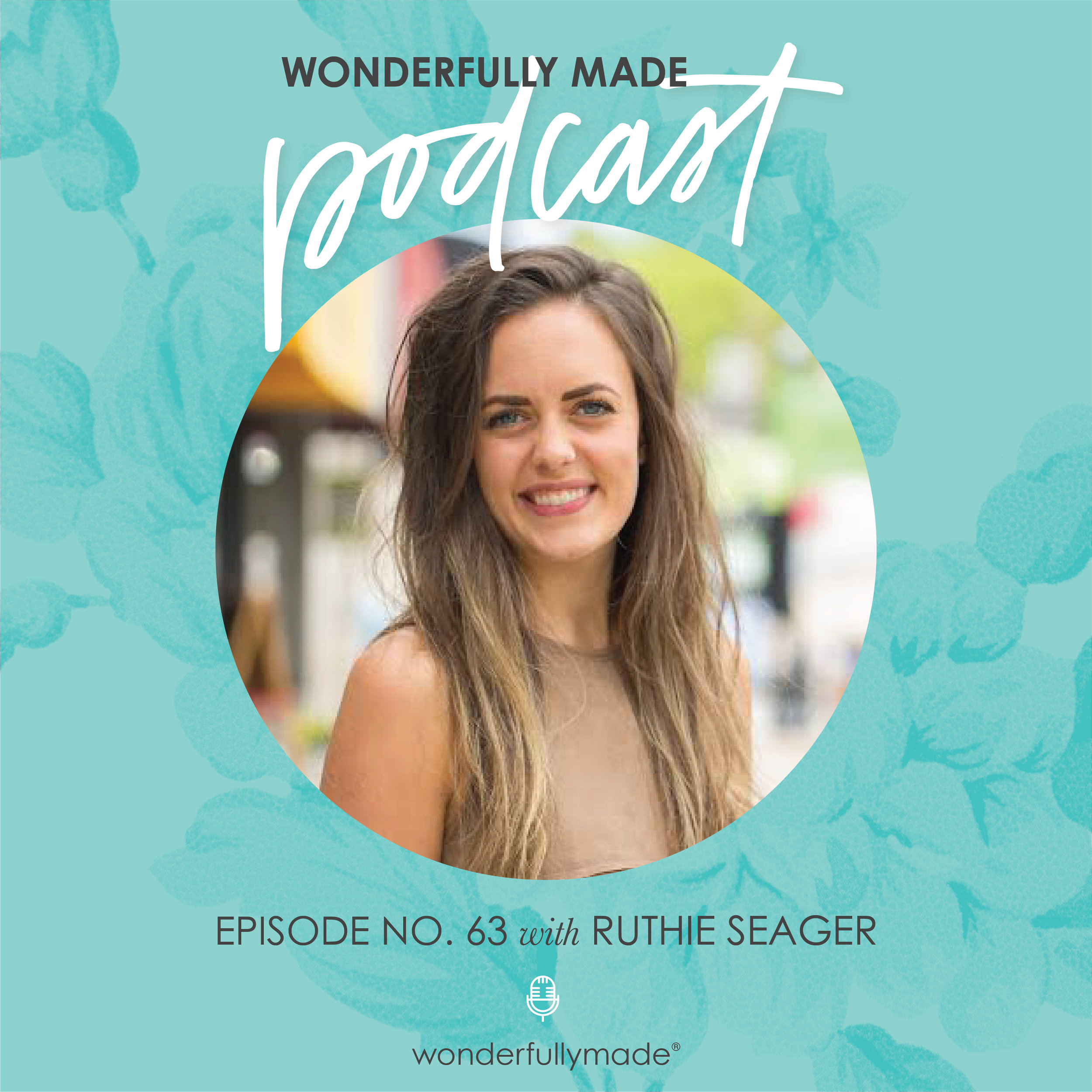 Wonderfully-Made-Podcast_Ruthie-Seager.jpg