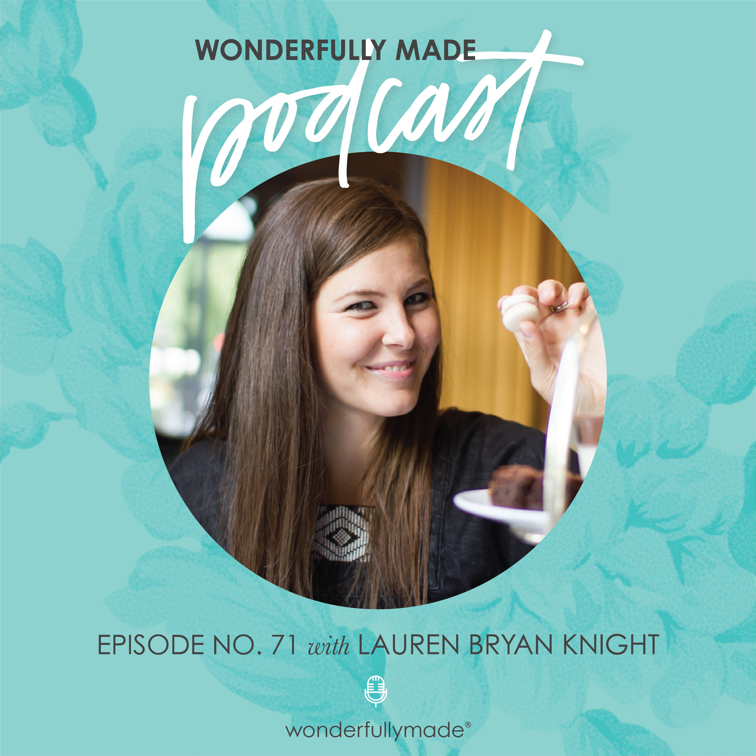 Wonderfully-Made-Podcast_Lauren-Bryan-Knight.jpg
