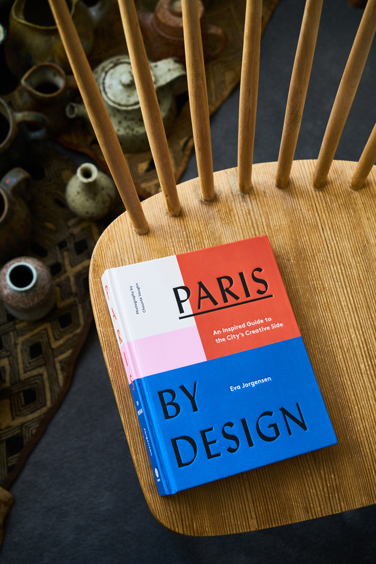 Paris by Design: An Inspired Guide to the City's Creative Side. Pictured in the home of Béatrice de Crécy, the creative director of Bonne Maison, who was interviewed for the book.