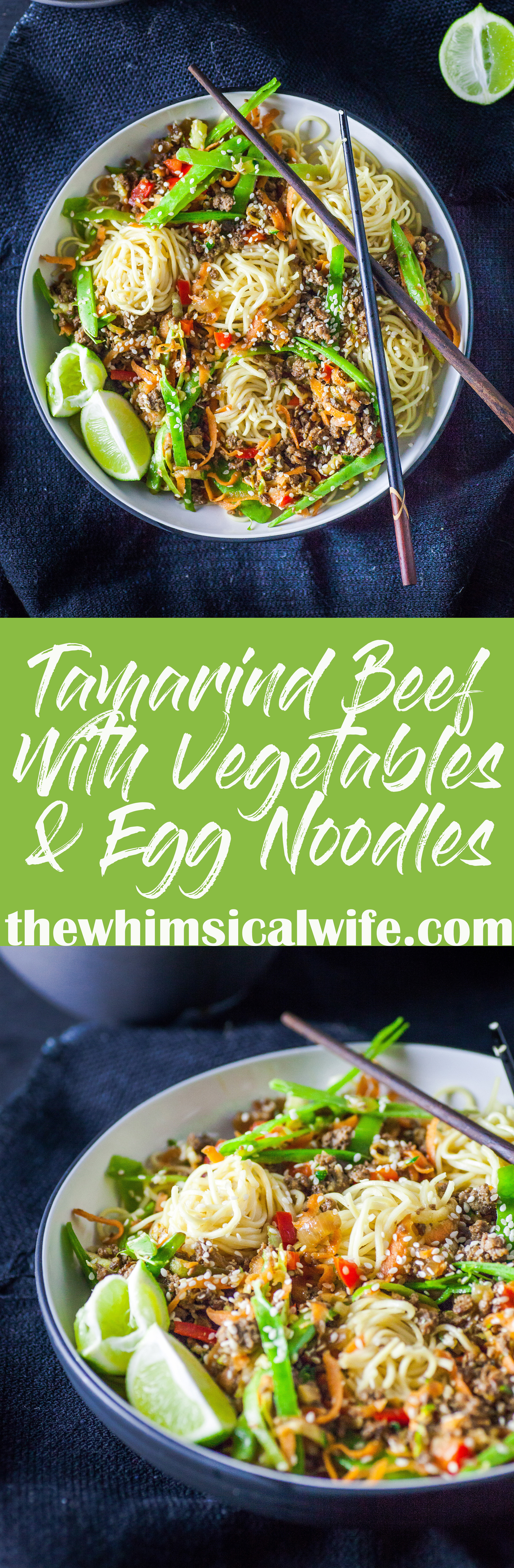 Tamarind Beef With Vegetables & Egg Noodles | The Whimsical Wife