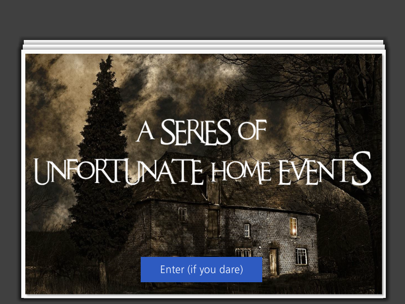 Gamified 'horror' module - Does your home insurance cover you for the horrors that this ghost is inflicting on your house? Built using Adobe CC and Articulate Storyline