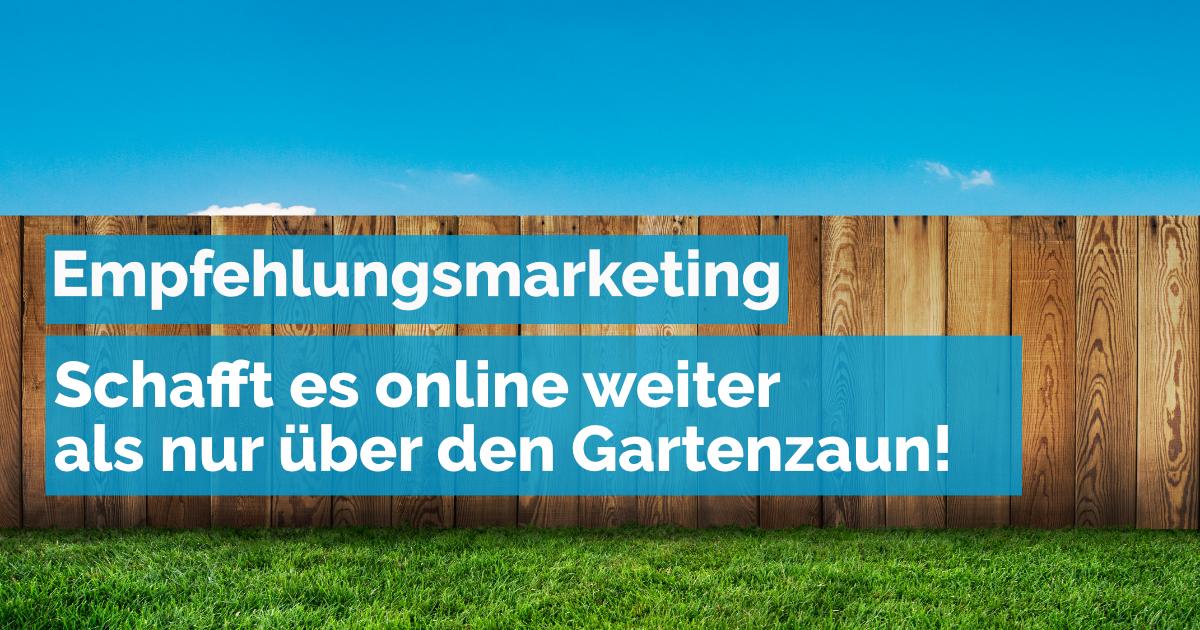 Empfehlungsmarketing online