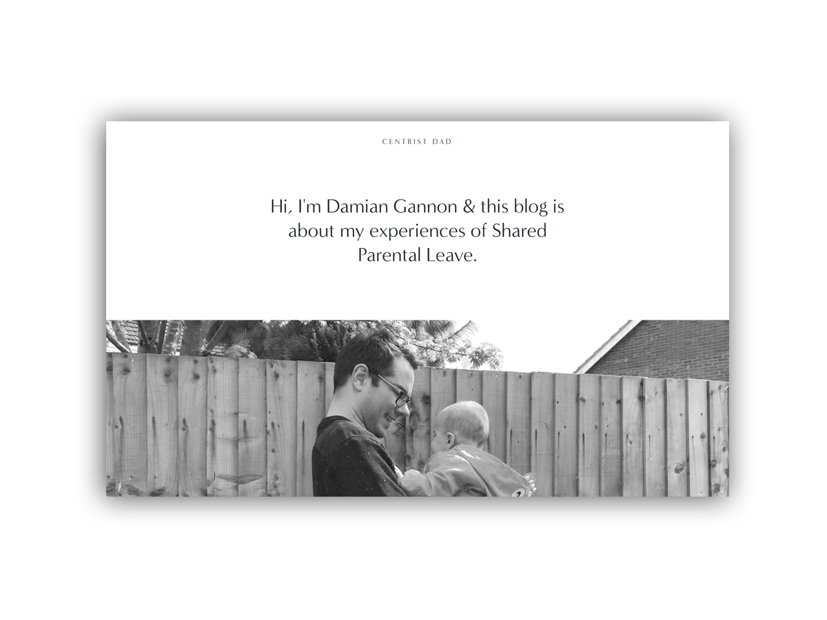 - Damian Gannon writes about his experiences of shared parental leave.