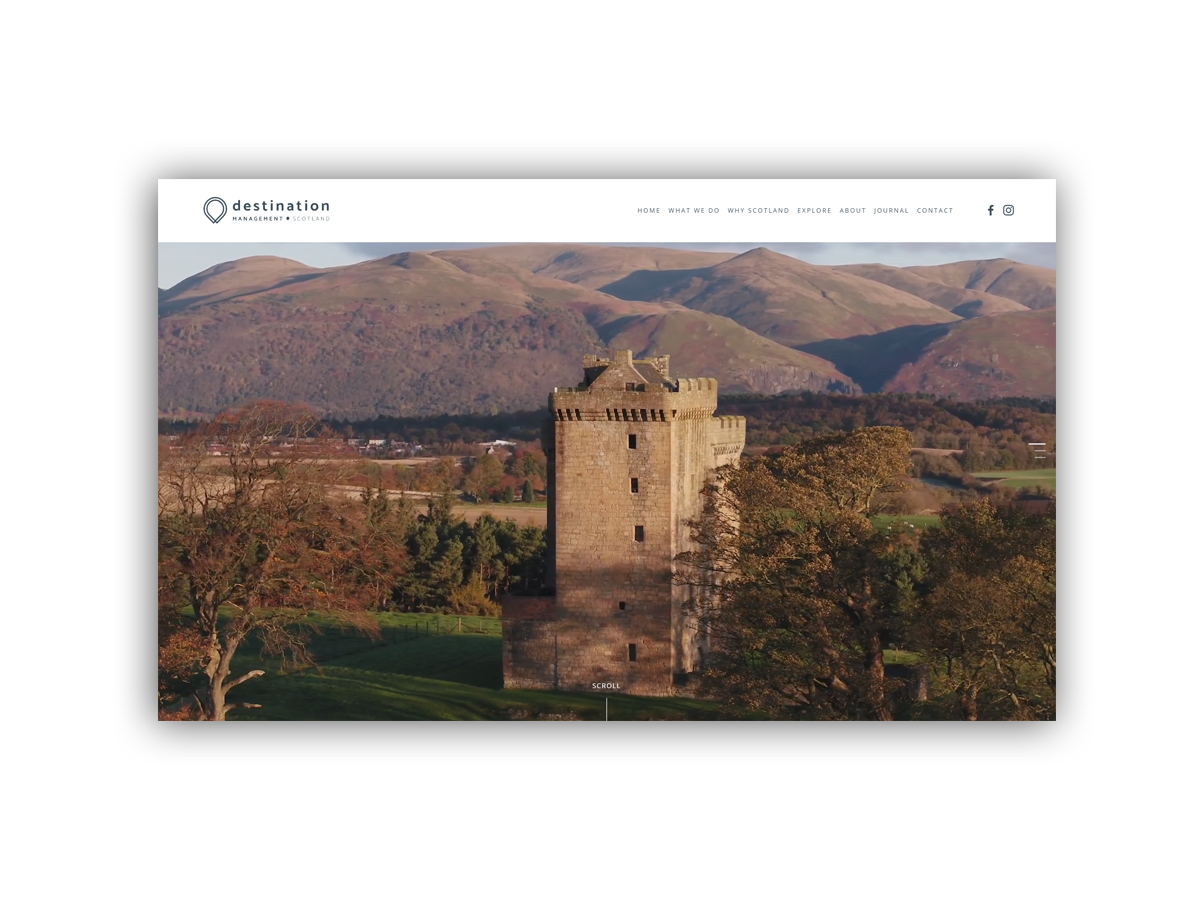 - Destination Management Scotland providing unique, tailor made experiences.Drawing on a wealth of knowledge, experience and connections, they find hidden gems, make thoughtful recommendations and may even suggest something a little off beat.