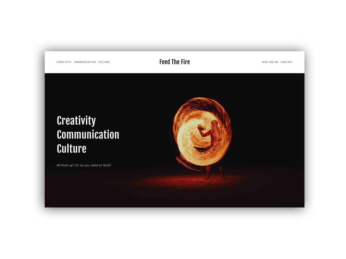- Feed the Fire provide creative training in the form of webinars, courses and workshops.